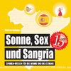 Sonne, Sex und Sangria - Spanien-Wissen für die Wanne und den Strand (Badebuch) von Ramon Barquez