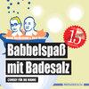Babbelspaß mit Badesalz - Comedy für die Wanne (Badebuch) von Henni Nachtsheim und Gerd Knebel