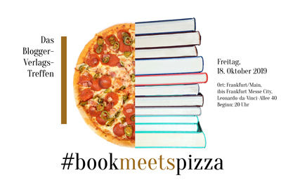 bookmeetspizza: Das Blogger-Verlags-Treffen in Frankfurt/Main 2019